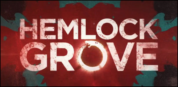 Hemlock Grove Trailers