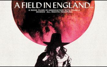 """Πρώτο Trailer του """"A Field in England"""""""