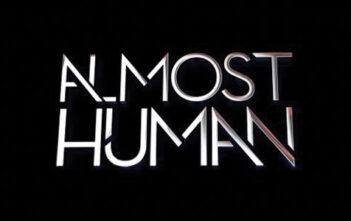 """Πρώτο Trailer της Σειράς """"Almost Human"""""""