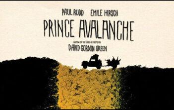 """Νέο Trailer της Ανεξάρτητης Κωμωδίας """"Prince Avalanche"""""""