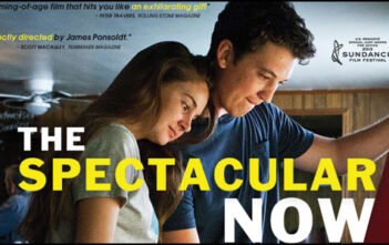 """""""The Spectacular Now"""""""