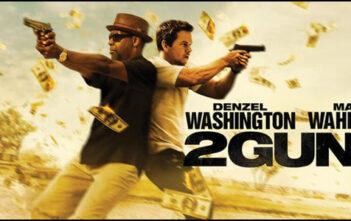 """""""2 Guns"""""""