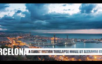 """Ταινία Μικρού Μήκους: """"Barcelona. Motion Timelapse"""""""