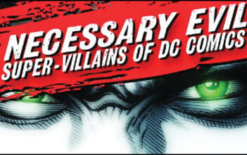 "Trailer του Ντοκυμαντέρ ""Necessary Evil: Super-Villains of DC Comics"""