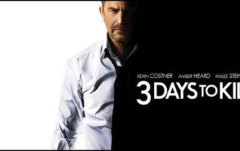 """""""3 Days to Kill"""""""