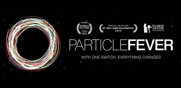 """Trailer Του Ντοκυμαντέρ """"Particle Fever"""""""