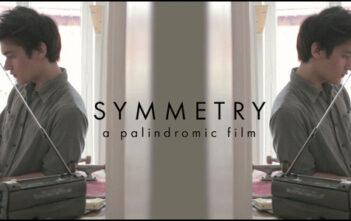 """Ταινία Μικρού Μήκους: """"Symmetry"""""""