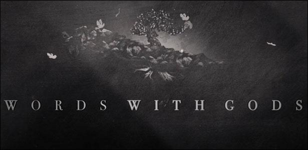 """Πρώτο Trailer Του """"Words With Gods"""""""