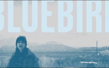 "Trailer Του Ανεξάρτητου ""Bluebird"""