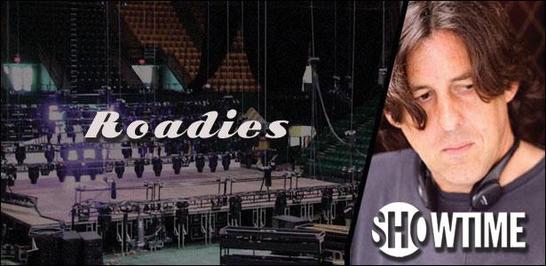 """Το Showtime Παρήγγειλε Τον Πιλότο Του """"Roadies"""""""