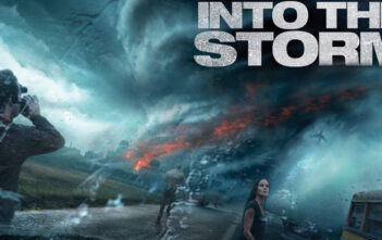 """Into The Storm"""