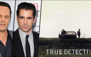 """Vince Vaughn & Colin Farrell Στο """"True Detective"""""""