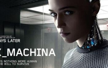 """""""Ex Machina"""""""