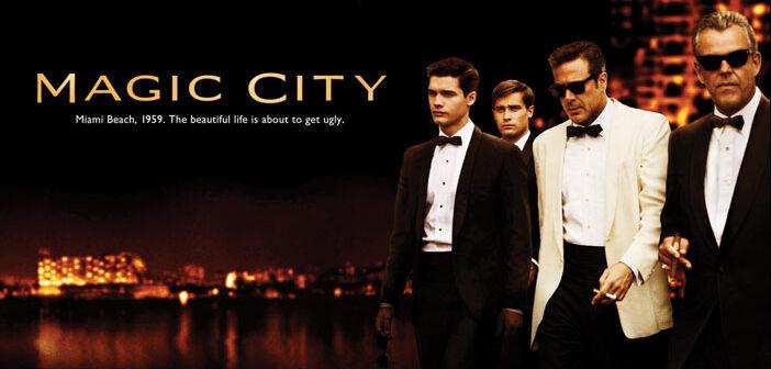 """Το """"Magic City"""" Μεταφέρεται Στο Σινεμά"""