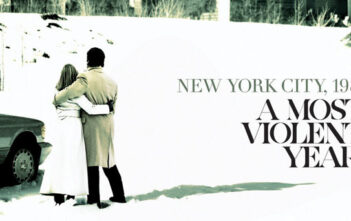 """A Most Violent Year"""