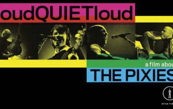 """Δείτε το Ντοκυμαντέρ """"loudQUIETloud: A Film About The Pixies"""""""