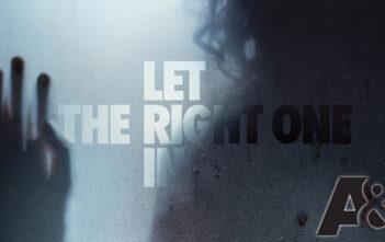 """Το A&E Θα Μεταφέρει Το """"Let the Right One In"""" Στη TV"""