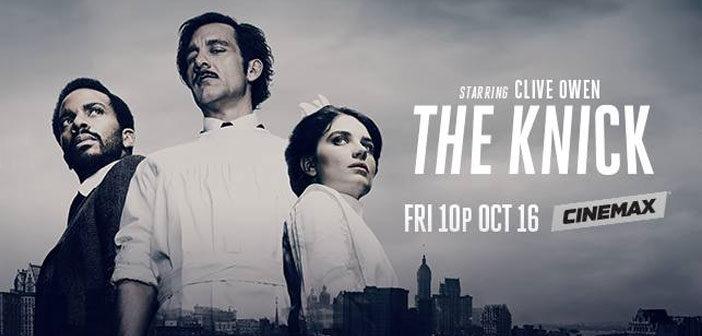 """Πρώτο Trailer Απο Την 2η Σαιζόν Του """"The Knick"""""""