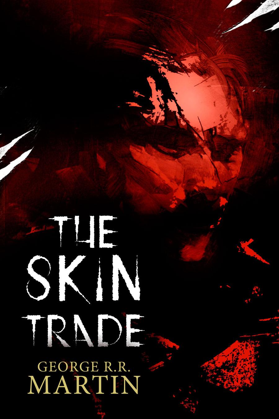 The-Skin-Trade---George-R.R.-Martin