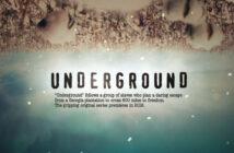 """Νέα Τηλεοπτική Σειρά: """"Underground"""""""