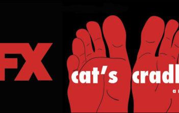 """Το FX Ετοιμάζει Την Μεταφορά Του """"Cat's Cradle"""""""