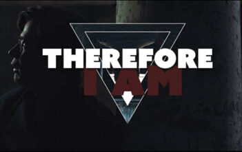 """Therefore I Am"" short film"