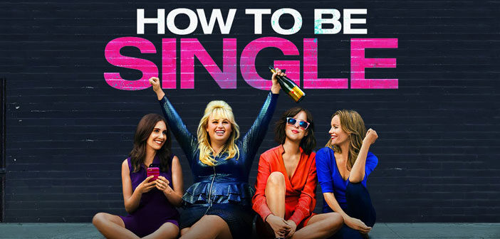 """""""How to Be Single"""""""