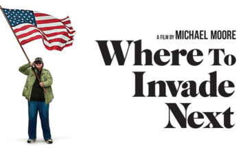 """Where to Invade Next"""