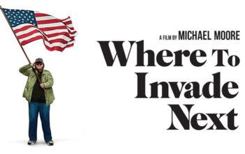 """""""Where to Invade Next"""""""