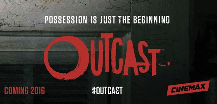 Νέες Τηλεοπτικές Σειρές: Άνοιξη - Καλοκαίρι 2016 - Outcast