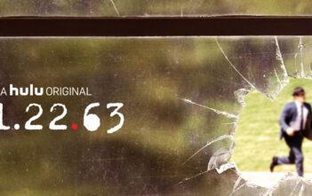 """Κριτική: Της Τηλεοπτικής Σειράς """"11.22.63"""""""