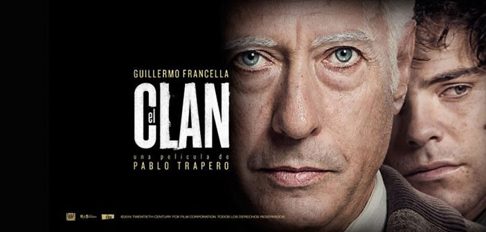 """""""The Clan"""" [El Clan]"""
