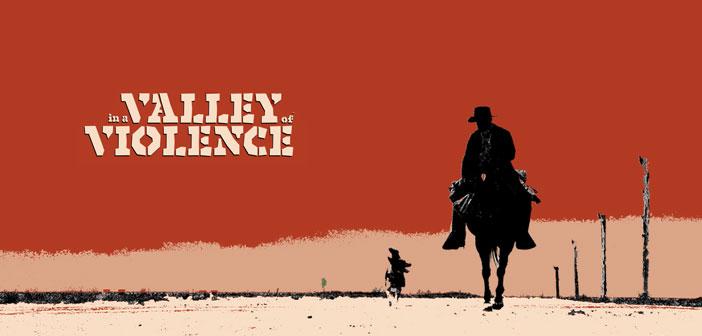 """Πρώτο Trailer Απο Το """"In a Valley of Violence"""""""