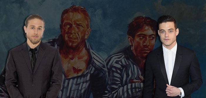 "Charlie Hunnam & Rami Malek Στο Remake Του ""Papillon"""