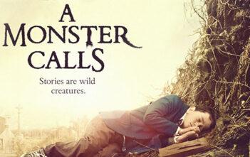 """""""A Monster Calls"""""""