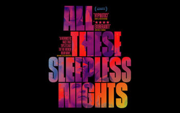 "Πρώτο Trailer Απο Το ""All These Sleepless Nights"""