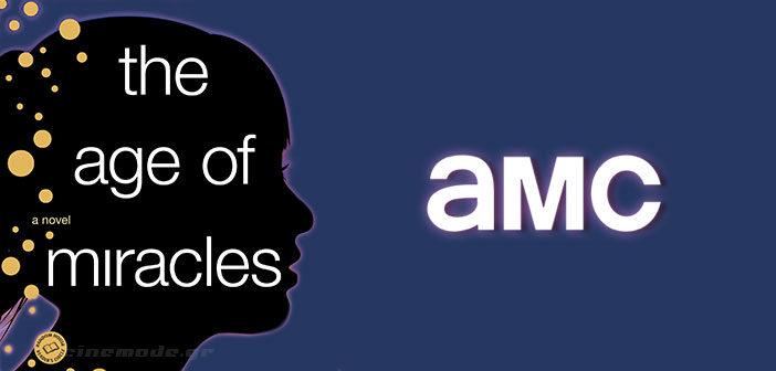 """Το AMC Ετοιμάζει Το """"The Age Of Miracles"""""""