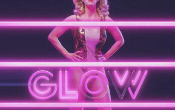 """Πρώτο Trailer Απο Το """"GLOW"""" Του Netflix"""