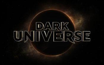 """Ξεκινά Και Επίσημα Το """"Dark Universe"""""""