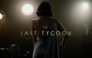 """Πρώτο Trailer Απο Το """"The Last Tycoon"""" Του Amazon"""