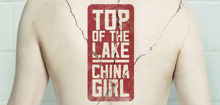 """Νέες Τηλεοπτικές Σειρές: Φθινόπωρο - Χειμώνας [2017] - """"Top of the Lake: China Girl"""""""