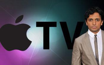 Η Apple Παρήγγειλε Την Νέα Σειρά Του M. Night Shyamalan