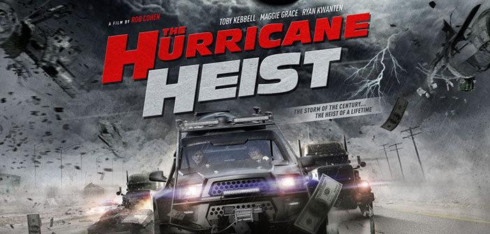 """""""The Hurricane Heist"""""""