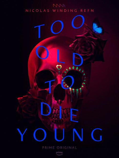 "Trailer Απο Το ""Too Old To Die Young"""