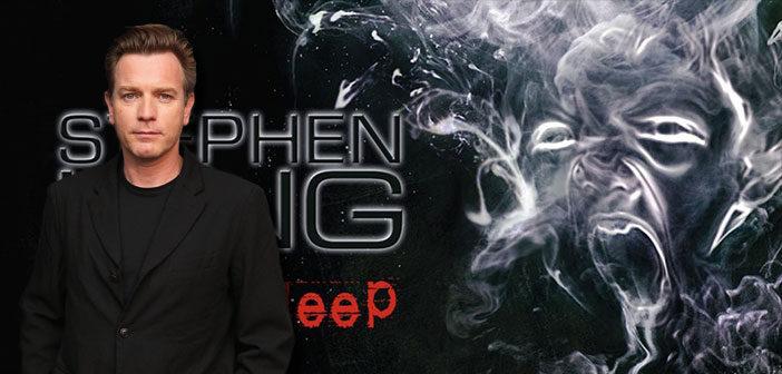 """Ο Ewan McGregor Πρωταγωνιστής Στο """"Doctor Sleep"""""""