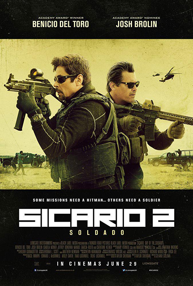 """""""Sicario: Day of the Soldado"""""""