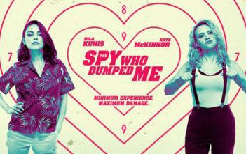 """""""The Spy Who Dumped Me"""""""