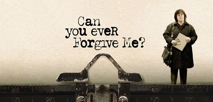 """""""Can You Ever Forgive Me?"""""""