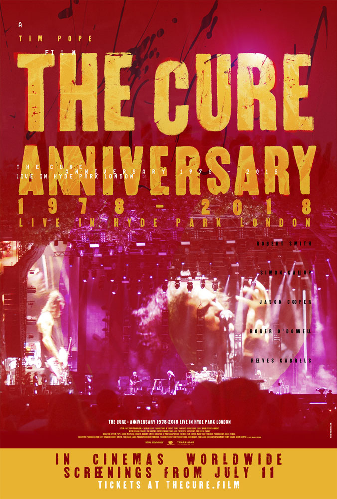 """The Cure - Anniversary 1978-2018 Live In Hyde Park"""