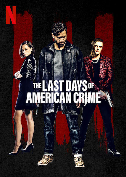 "Πρώτο Trailer Απο Το ""The Last Days Of American Crime"""